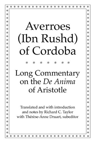 Long Commentary on the De Anima of Aristotle (Yale Library of Medieval Philosophy Seri)