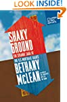 Shaky Ground: The Strange Saga of the...
