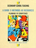 img - for Secondary School Teaching: A Guide to Methods and Resources, Planning for Competence by Richard D. Kellough (1998-06-04) book / textbook / text book