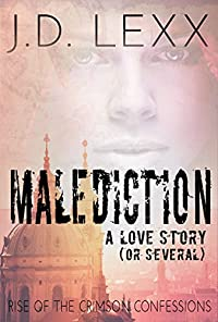 Malediction: Rise Of The Crimson Confessions by J.D. Lexx ebook deal