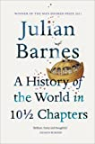 A History of the World in 10 1/2 Chapters (0099540126) by Barnes, Julian