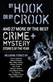 img - for By Hook or By Crook (Best Crime & Mystery Stories of the Year) book / textbook / text book
