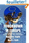 Touchdown in Europe: How American Foo...