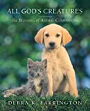 img - for All God's Creatures: The Blessing of Animal Companions book / textbook / text book