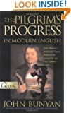 The Pilgrim's Progress in Modern English ( A Pure Gold Classic) (Pure Gold Classics)