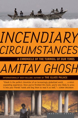 Incendiary Circumstances: A Chronicle of the Turmoil of Our Times Image