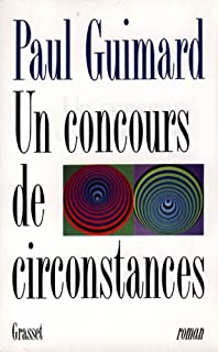 Un concours de circonstances, Guimard, Paul