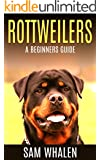 Rottweilers: A Beginners Guide
