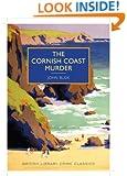 The Cornish Coast Murder (British Library - British Library Crime Classics)