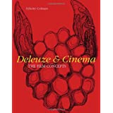 Deleuze and Cinema: The Film Conceptsby Felicity Colman