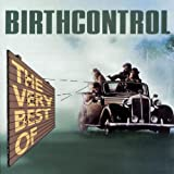 The Very Best Of Birthcontrol