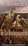 Les M�moires de la marquise de la Rochejaquelein (Illustr�) (La Guerre de Vend�e t. 3)