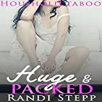 Huge & Packed: Older Man of the House, Book 4 | Randi Stepp