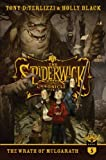 The Wrath of Mulgarath (The Spiderwick Chronicles) by Holly Black and Tony DiTerlizzi
