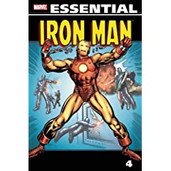 Essential Iron Man, Vol. 4 (Marvel Essentials) by Gerry Conway,&#32;Robert Kanigher,&#32;Gary Friedrich and Roy Thomas