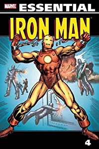Essential Iron Man, Vol. 4 (Marvel Essentials) by Gerry Conway, Robert Kanigher, Gary Friedrich and Roy Thomas