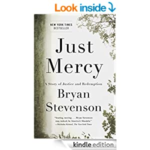 just mercy a story of justice and redemption kindle