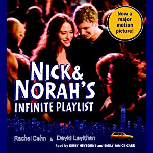 Nick & Norah's Infinite Playlist | [Rachel Cohn, David Levithan]
