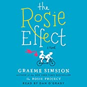 The Rosie Effect | [Graeme Simsion]