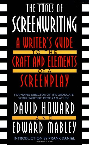 The Tools Of Screenwriting: A Writer'S Guide To The Craft And Elements Of A Screenplay