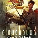 Cloudbound: Bone Universe, Book 2 Audiobook by Fran Wilde Narrated by Raviv Ullman