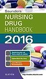 img - for Saunders Nursing Drug Handbook 2016, 1e book / textbook / text book