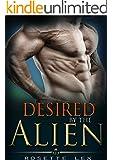 Alien Romance: Desired By The Alien: A Scifi Alien Abduction Romance (Alien Romance, BBW, Alien Invasion Romance)