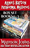 Agnes Barton Paranormal Mysteries, (Box Set Books 1-3)
