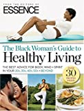 Essence Magazine Essence Guide to Healthy Living (Essence)