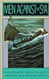Men Against the Sea (0316611638) by Nordhoff, Charles