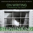 On Writing Hörbuch von Stephen King Gesprochen von: Stephen King