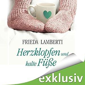 Herzklopfen und kalte Füße (Herzklopfen 1) Hörbuch