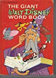 The Giant Walt Disney Word Book