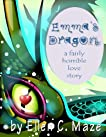 Emma's Dragon: A Fairly Horrible Love Story