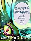 Emma's Dragon: A Fairly Horrible Love Story