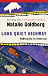 Long Quiet Highway: Waking Up in Amer...