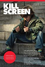 Kill Screen Issue Zero (Kill Screen, 1)