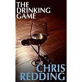 The Drinking Game ~ Chris Redding