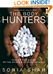 BODY HUNTERS, THE: Testing New Drugs...