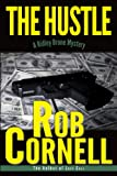 The Hustle (A Ridley Brone Mystery #2)