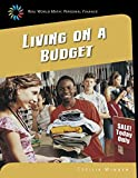 Living on a Budget (Real World Math: Personal Finance)