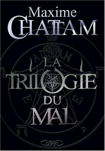La Trilogie du Mal : L'Ame du Mal, In Tenebris, Maléfices