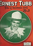 img - for Ernest Tubb: Folio of Recorded Hits, No. 3 book / textbook / text book