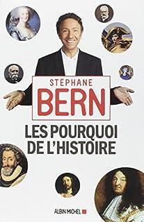 Les pourquoi de l'Histoire, Bern, Stéphane