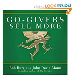 Go-Givers Sell More (Your Coach in a Box) John David Mann and Authors