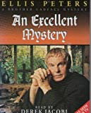 Ellis Peters An Excellent Mystery