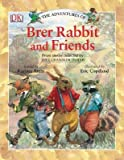 img - for The Adventures of Brer Rabbit and Friends   [ADV OF BRER RABBIT &] [Paperback] book / textbook / text book