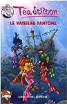 T�a Sisters, Tome 5 : Le vaisseau fan...