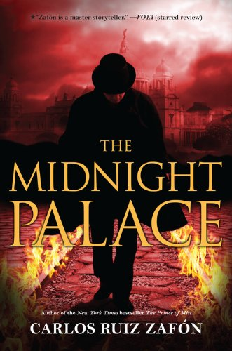 The Midnight Palace by Carlos Ruiz Zafon