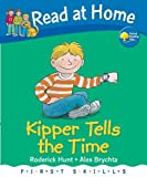 Kipper Tells the Time (Read at Home First Skills)
